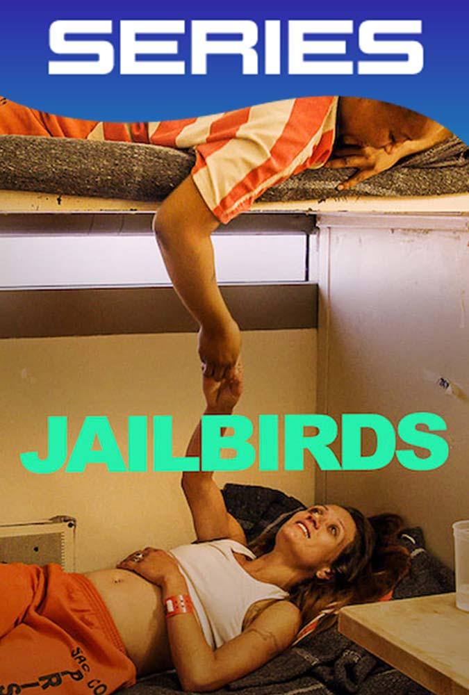 Jailbirds Temporada 1