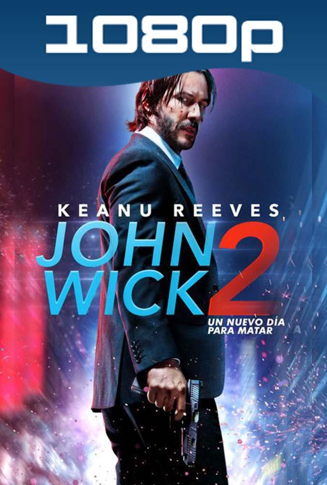 John Wick 2 Un Nuevo Dia Para Matar (2017) 1080p Latino