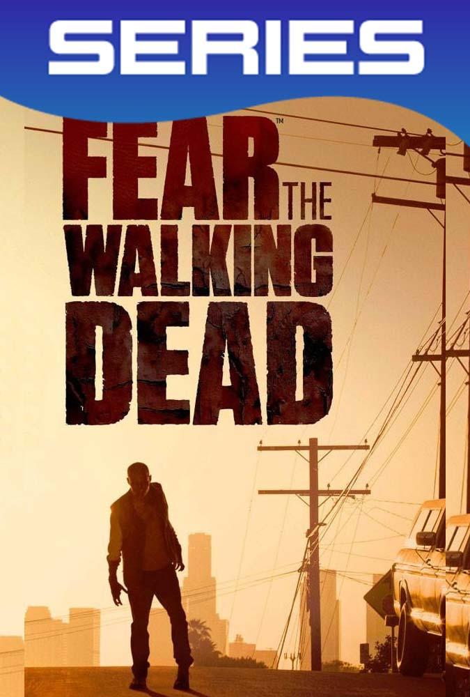 Fear The Walking Dead Temporada 1 Completa HD 1080p Latino