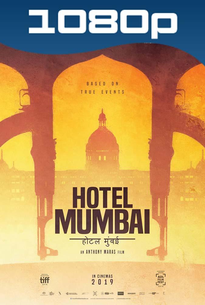 Hotel Mumbai El Atentado (2018) HD 1080p Latino