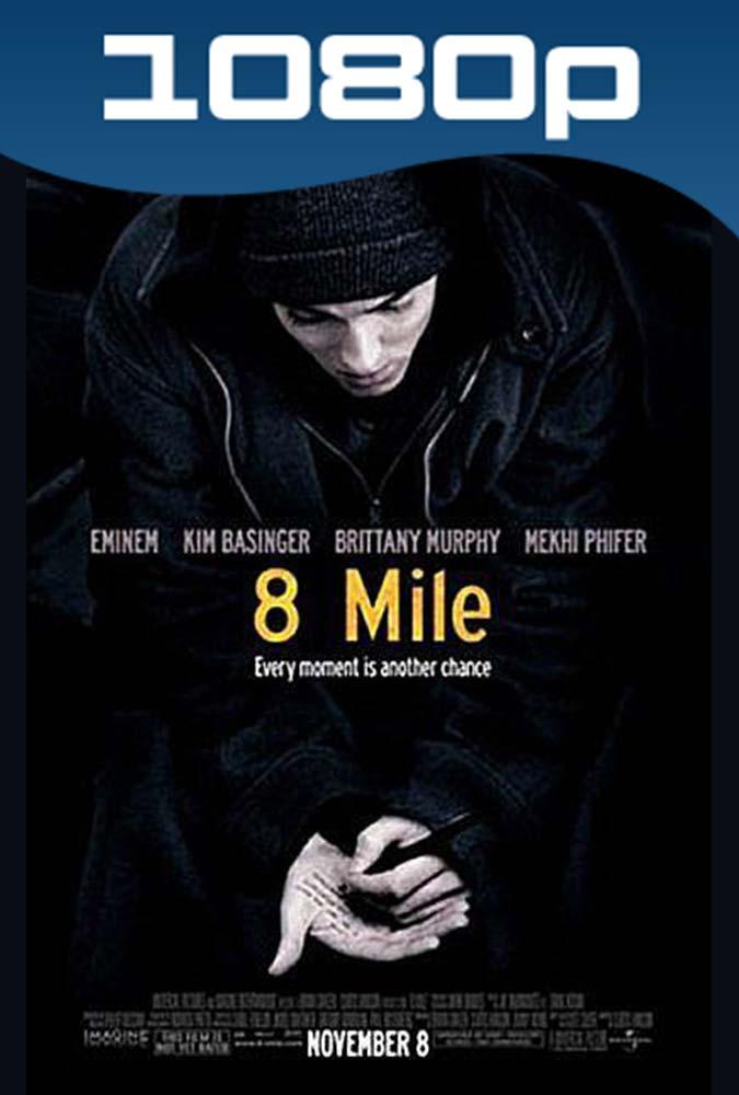 8 Millas Calle de Ilusiones (2002) HD 1080p Latino