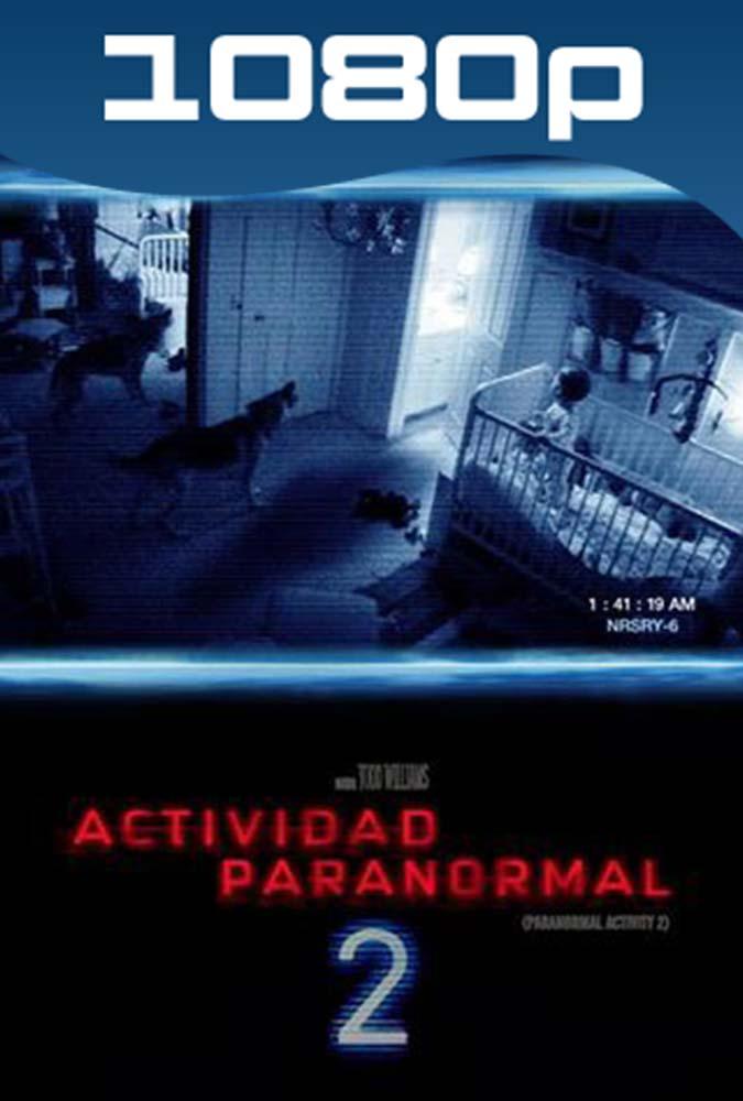 Actividad Paranormal 2 (2010) HD 1080p Latino