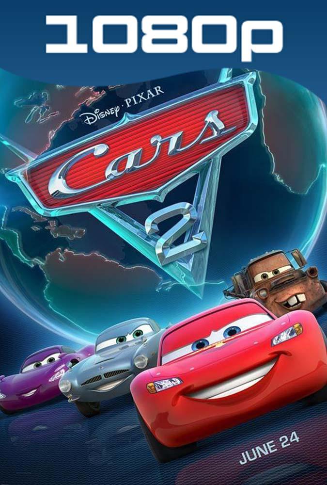 Cars 2 (2011) HD 1080p Latino Dual