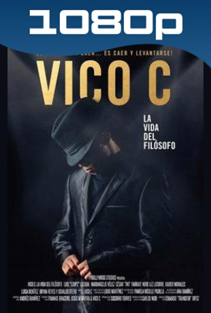 Vico C La vida del Filosofo (2017) HD 1080p Latino