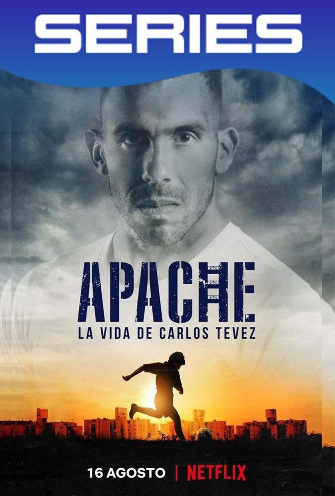 Apache La Vida De Carlos Tevez Temporada 1 Completa HD 1080p Latino