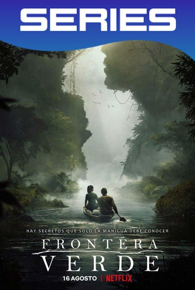 Frontera Verde (2019) Temporada 1 Completa HD 1080p Latino