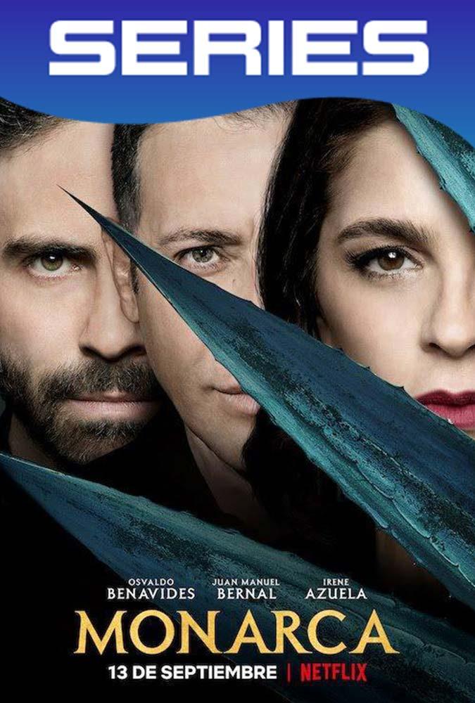 Monarca (2019) Temporada 1 Completa HD 720p Latino